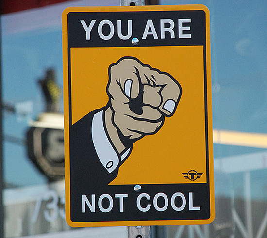 you-are-not-cool