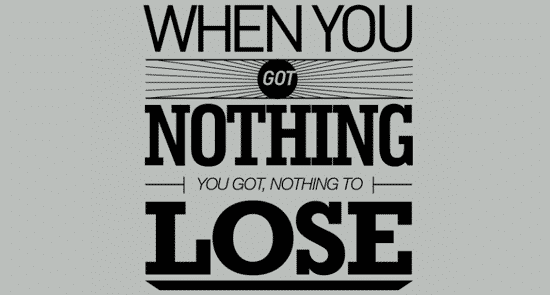 when-you-got-nothing
