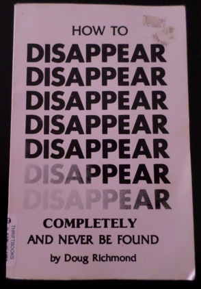 Strange Books and How to Disappear Completely and Never be Found