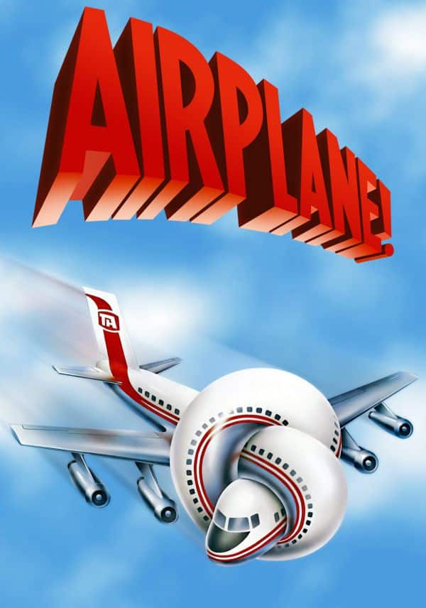 Airplane! is considered the funniest movie ever made.