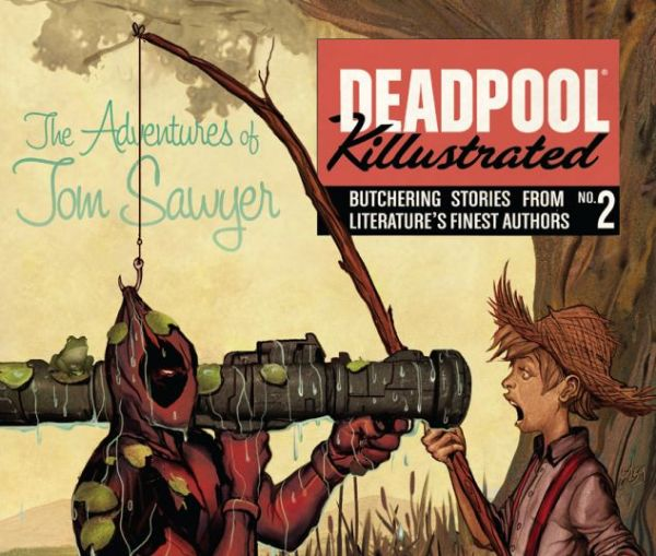 Deadpool Killustrated - Deadpool Movies You Will Never See